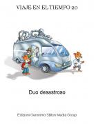 Duo desastroso - VIAJE EN EL TIEMPO 20