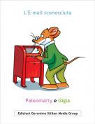 Paleomarty e Gigia - L'E-mail sconosciuta