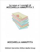 MOZZARELLA AMMUFFITA - Le news e i consigli di MOZZARELLA AMMUFFITA 3