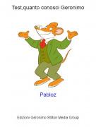 Pabloz - Test,quanto conosci Geronimo