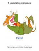 Pabloz - 7 barzellette stratopiche