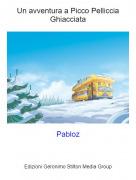 Pabloz - Un avventura a Picco Pelliccia Ghiacciata