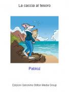 Pabloz - La caccia al tesoro