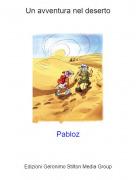 Pabloz - Un avventura nel deserto
