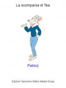 Pabloz - La scomparsa di Tea