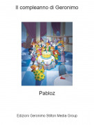 Pabloz - Il compleanno di Geronimo