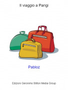 Pabloz - Il viaggio a Parigi