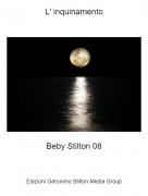 Beby Stilton 08 - L' inquinamento