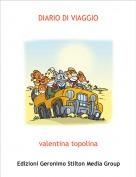 valentina topolina - DIARIO DI VIAGGIO