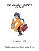 Nenuzza 2002 - UNA VACANZA...MOOOLTO CALDA!!!