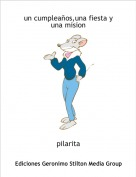 pilarita - un cumpleaños,una fiesta y una mision