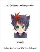 ratogaby - el diario de rood personajes