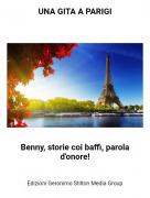 Benny, storie coi baffi, parola d'onore! - UNA GITA A PARIGI