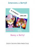 Benny e Betty! - Intervista a Betty5