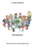 Bennybenex - I Love School!