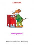Bennybenex - Concorsi!
