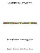 Bennybenex Formaggiotta - #COMINCIALAVVENTO