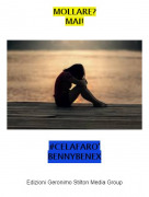 #CELAFARO'BENNYBENEX - MOLLARE?MAI!