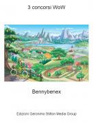 Bennybenex - 3 concorsi WoW