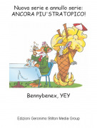 Bennybenex, YEY - Nuova serie e annullo serie: ANCORA PIU'STRATOPICO!