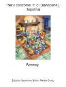 Bennny - Per il concorso 1° di Biancolina3 Topolina