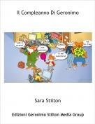 Sara Stilton - Il Compleanno Di Geronimo