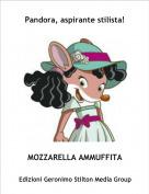 MOZZARELLA AMMUFFITA - Pandora, aspirante stilista!