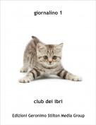 club dei ibri - giornalino 1
