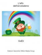 GxEli - L'elfo dell'arcobaleno