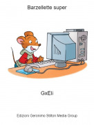 GxEli - Barzellette super