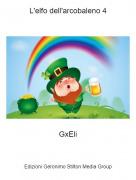 GxEli - L'elfo dell'arcobaleno 4