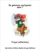 Freya Leffertstra - De geheime mp3spelerdeel 1