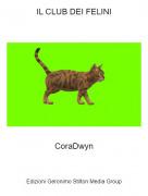 CoraDwyn - IL CLUB DEI FELINI