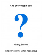 Ginny.Stilton - Che personaggio sei?