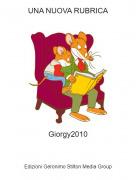Giorgy2010 - UNA NUOVA RUBRICA