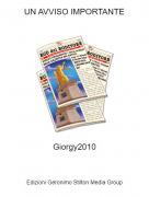 Giorgy2010 - UN AVVISO IMPORTANTE