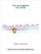 Elisa Pecorini - Una passeggiata nel verde