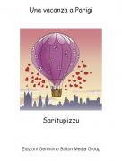 Saritupizzu - Una vacanza a Parigi