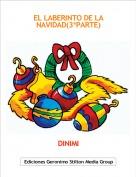 DINIMI - EL LABERINTO DE LA NAVIDAD(3ªPARTE)