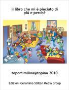 topomimilina@topina 2010 - il libro che mi è piaciuto di più e perchè