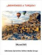 SKcool365 - ¡¡BIENVENIDOS A TURQUÍA!!