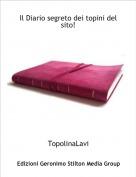 TopolinaLavi - Il Diario segreto dei topini del sito!