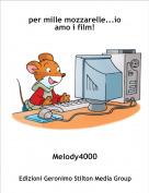 Melody4000 - per mille mozzarelle...io amo i film!
