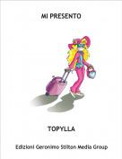 TOPYLLA - MI PRESENTO