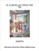 JUANITA - EL CLUB DE LAS CHICAS CON TEA