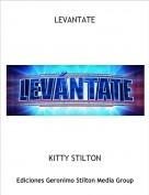 KITTY STILTON - LEVANTATE