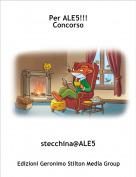 stecchina@ALE5 - Per ALE5!!!Concorso