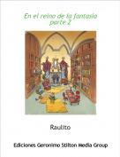 Raulito - En el reino de la fantasia parte 2