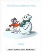 lollo27 - Una Giornata Sotto La Neve