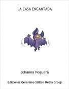 Johanna Noguera - LA CASA ENCANTADA